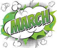 March has arrived!